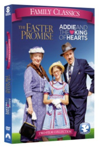 Family Classics: Addie and the King of Hearts / The Easter ()