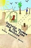 Captain Thomas and the Time Machine, Robin Eadon, 1475248571