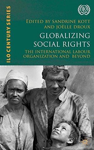 Globalizing Social Rights: The International Labour Organization and Beyond (International Labour Organization (ILO) Century Series)
