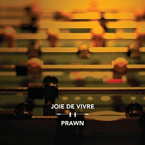 Joie De Vivre / Prawn