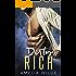 Dirty Rich: A Bad Boy Billionaire Romance