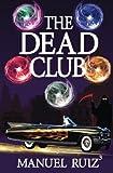 The Dead Club (Volume 1)