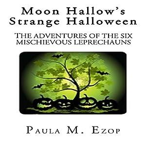 Moon Hallow's Strange Halloween Audiobook