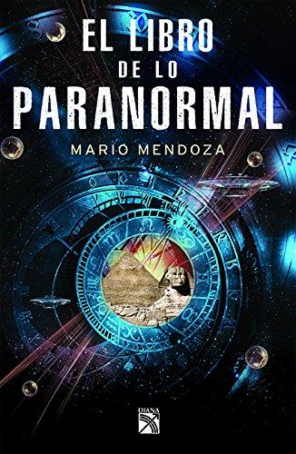 El Libro de Lo Paranormal: Amazon.es: Mendoza: Libros