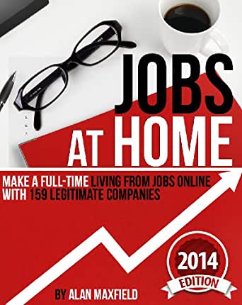 Amazon.com: Jobs at Home: Make a Full-time Living from