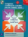 Longman Complete Course for the Toefl Test: Preparation for the Computer and Paper Tests Pdf