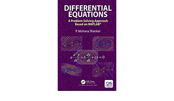 Differential Equations: A Problem Solving Approach Based on