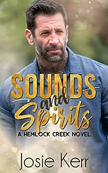 Sounds and Spirits (Hemlock Creek Book 2) by [Kerr, Josie]