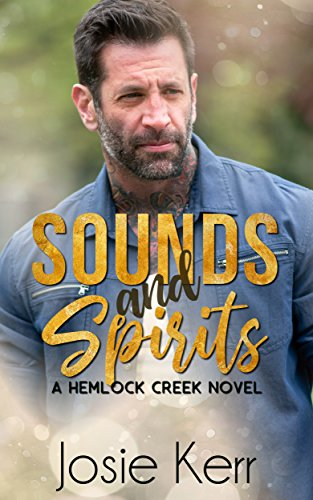 Sounds and Spirits (Hemlock Creek Book 2)