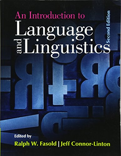 An Introduction to Language and Linguistics by Fasold Ralph W