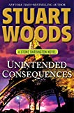 Image of Unintended Consequences (Stone Barrington, Book 26) (A Stone Barrington Novel)