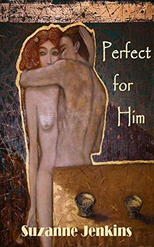 Book: Perfect for Him by Suzanne Jenkins