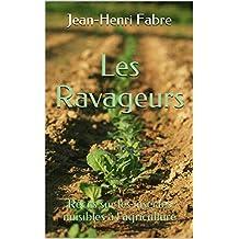 Les Ravageurs: Récits sur les insectes nuisibles à l'agriculture (French Edition)