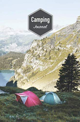 Camping Journal: Travel diary for your best campsites / Cover: Mountain camping