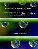 Principles of Chemistry : The Molecular Science, Moore, John W. and Stanitski, Conrad L., 0495391581