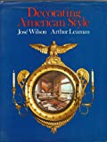 Decorating American Style, Jose Wilson and Arthur Leaman, 0821206036
