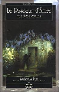 Le Passeur d'Ames : Et autres contes par Anatole Le Braz