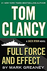 Tom Clancy Full Force and Effect (A Jack Ryan Novel, Book 10)