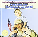 Veterans Day / Dia De Los Veteranos (American Holidays / Celebraciones En Los Estados Unidos) (English and Spanish Edition)