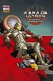 A Era de Ultron. Futuros Alternativos: 1