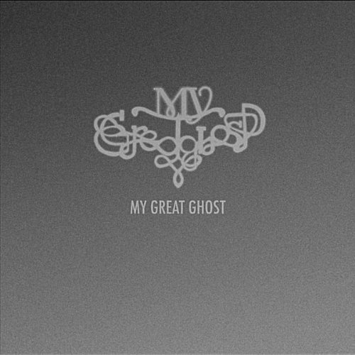 My Great Ghost EP