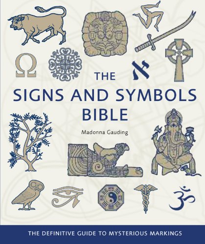 The Signs And Symbols Bible The Definitive Guide To Mysterious