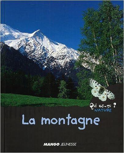En ligne téléchargement La montagne pdf