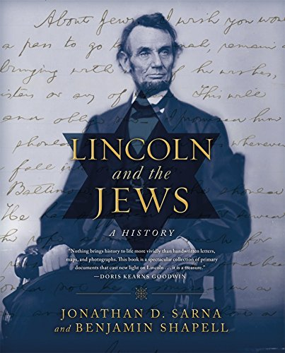 Lincoln and the Jews: A History by Sarna, Jonathan D., Shapell, Benjamin (March 17, 2015) Hardcover