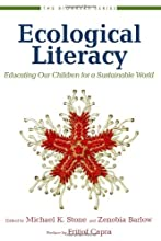 Ecological Literacy: Educating Our Children for a Sustainable World (The Bioneers Series)