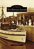 Ballard Locks, Adam Woog, 0738559172