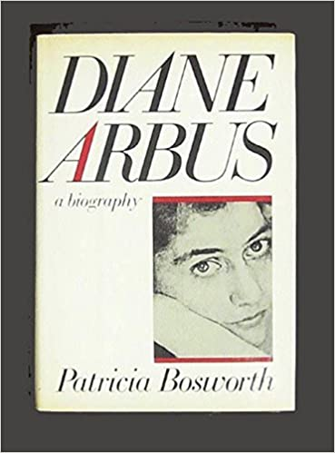 Diane arbus a biography patricia bosworth amazon books fandeluxe Image collections