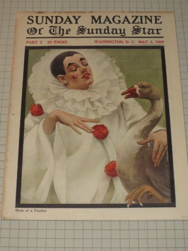 Sunday Magazine of the Sunday Star, Washington,D.C. (1908) Birds of a Feather - A Clown and His Goose - Gillette Safety Razor - Jacques Futrelle Story