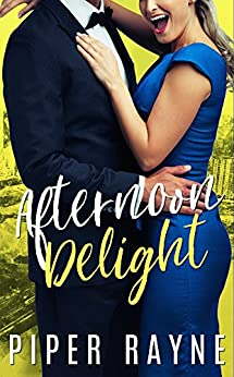 Afternoon Delight (Charity Case Book 2) by [Rayne, Piper]
