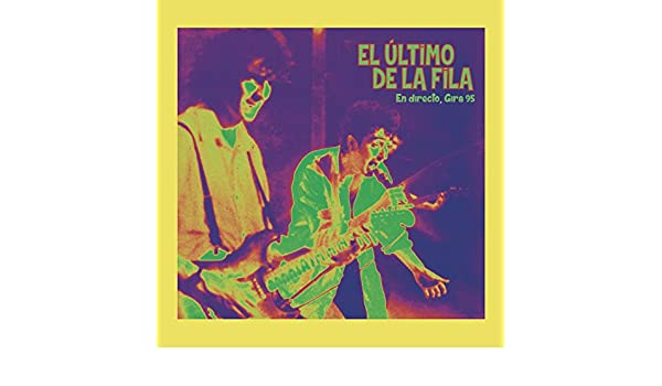 Gira 1995-96 (En Directo) by El Último de la Fila on Amazon Music - Amazon.com