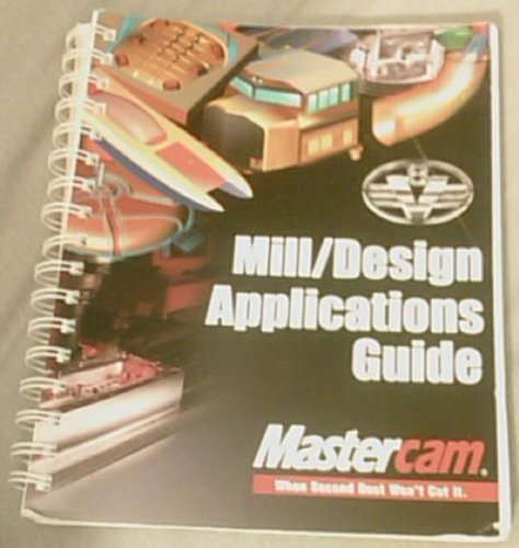 Download Mastercam Mill and Design Applications Guide Version 8 PDF