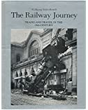 The Railway Journey: Trains and Travel in the 19th Century