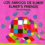 Elmer's Friends (English–Spanish)