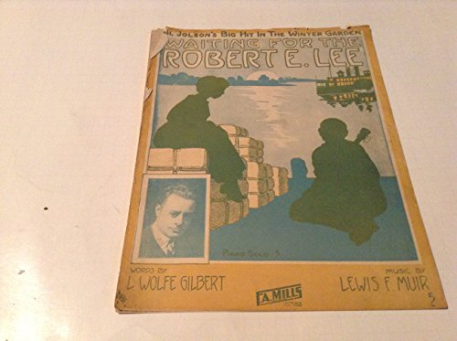WAITING FOR THE ROBERT E LEE SHEET MUSIC (Waiting For The Robert E Lee Sheet Music)