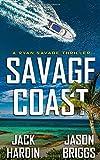 Savage Coast: A Coastal Caribbean Adventure (Ryan Savage Thriller Series)