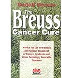The Breuss Cancer Cure: Rudolf Breuss: 9780920470565 ...