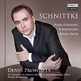 Alfred Schnittke: Piano Concerto, Aphorisms, Gogol Suite by Denys Proshayev (2013-08-03)