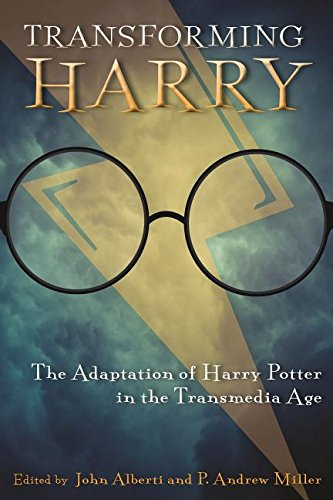 Image of Transforming Harry: The Adaptation of Harry Potter in the Transmedia Age (Contemporary Approaches to Film and Media Series)