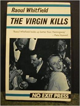 The Virgin Kills