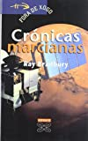Image of Cronicas Marcianas / Martian Chronicles (Infantil E Xuvenil) (Galician Edition)