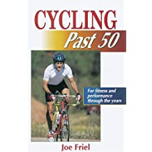 Cycling Past 50 (Ageless Athlete)
