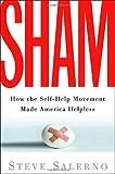 Sham, Steve Salerno, 1400054109
