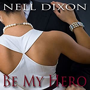 Be My Hero Audiobook