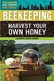Beekeeping, Alexandra Hanson-Harding, 1477717781