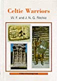 Celtic Warriors, W. F. Ritchie and J. N. Ritchie, 0852637144