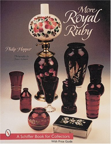 More Royal Ruby (Schiffer Book for Collectors (Paperback))